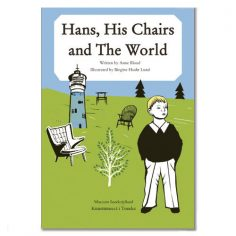 Hans. His Chairs and The World